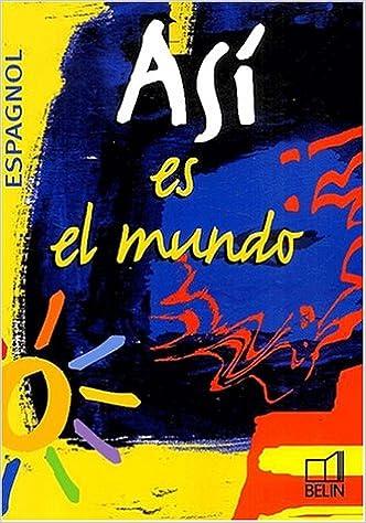 Download Online Espagnol Terminale Asi es el mundo epub pdf