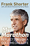 My Marathon: Reflections on a Gold Medal Life