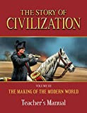 Story of Civilization: Making of the Modern World Teachers Manual