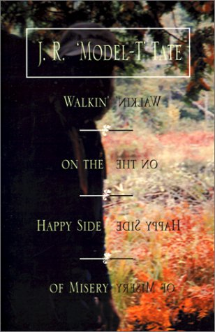 Walkin' on the Happy Side of Misery: A Slice of LIfe on the Appalachian Trail (Official Guides to the Appalachian Trail)