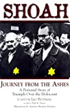 Shoah : Journey from the Ashes, Fettman, Leo and Howey, Paul M., 0967972108