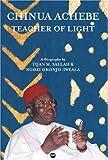 Chinua Achebe, Teacher of Light, Tijan M. Sallah and Ngozi Okonjo-Iweala, 1592210325