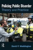 img - for Policing Public Disorder by David Waddington (2007-08-03) book / textbook / text book