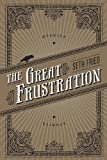The Great Frustration: Stories