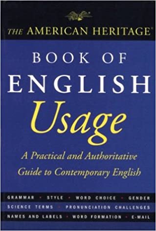 Read The American Heritage Book of English Usage: A Practical and Authoritative Guide to Contemporary English PDF, azw (Kindle)