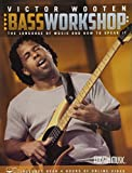 Victor Wooten Bass Workshop: The Language of Music and How to Speak It (Book w/4 hrs of Online Video)