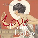 Love Poems and Letters, Lena Tabori and Natasha Tabori Fried, 0740714708