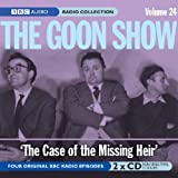 The Goon Show: Volume 24: The Case Of The Missing Heir