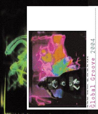 Nam June Paik: Global Groove 2004