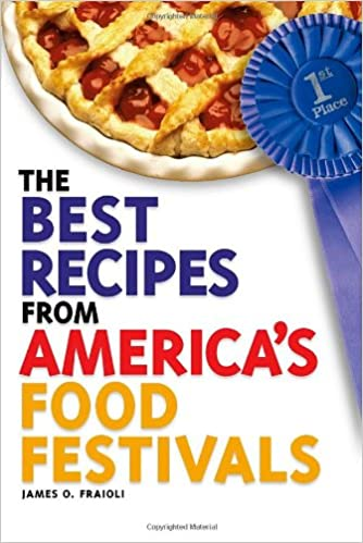 The best recipes from americas food festivals idiots guides the best recipes from americas food festivals idiots guides james o fraioli 9781592576647 amazon books forumfinder Gallery
