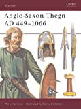 Anglo-Saxon Thegn, AD 449-1066 (Warrior)