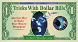 Tricks with Dollar Bills, Robert Mandelberg, 1402738560