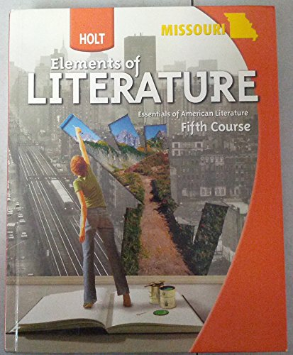 Elements of Literature Missouri: Student Edition Fifth Course 2009