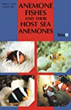 Amazon / Brand: Voyageur Press (MN): Anemone Fishes and Their Host Sea Anemones (Daphne Gail Fautin) (Gerald R. Allen)