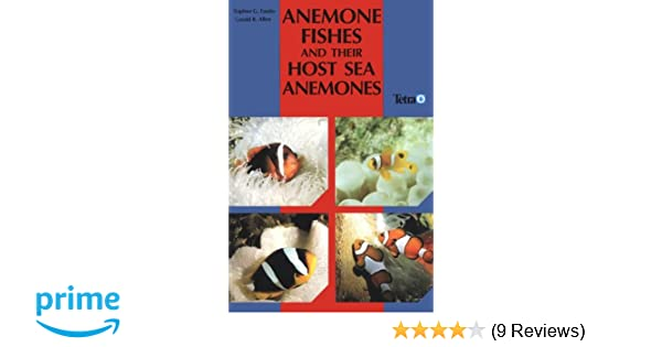 Aquariums & Tanks A Guide For Aquarists And Divers In Short Supply Anemone Fishes And Their Host Sea Anemones Fish & Aquariums