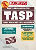 How to Prepare for the TASP - Texas Academic Skills Program, Sandra L. McCune and Nancy J. Wright, 0764104799