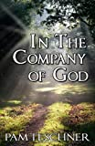 In the Company of God, Pam Teschner, 1466324333