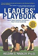 Leaders' Playbook: How to Apply Emotional Intelligence-Keys to Great Leadership