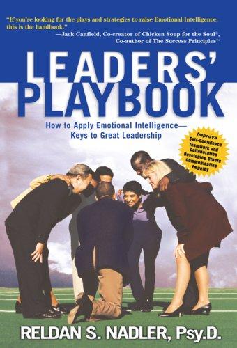 Download Leaders' Playbook: How to Apply Emotional Intelligence-Keys to Great Leadership PDF