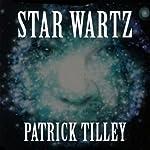 Star Wartz | Patrick Tilley
