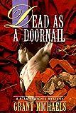 Dead As a Doornail, Grant Michaels, 0312180772