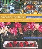 Around the Table, Ellen Wright, 1558322523