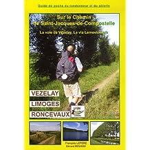 Chemin de Compostelle - Voie de Vézelay -Lemonvicensis