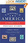 A History of America in Thirty-Six Po...