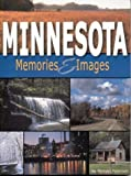 Minnesota Memories and Images, Michael Peterson, 1591930138