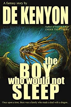 The Boy Who Would Not Sleep by [Kenyon, De]