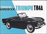 Triumph TR4A Owners Handbook, Brooklands Books Ltd, 0948207671