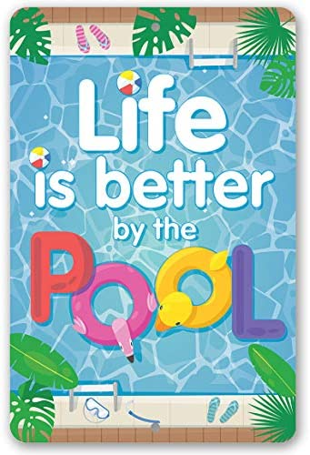 Thomas655 Metallschild Life is Better by The Pool Durable Metal Sign Use Indoor Outdoor Makes a Great Pool Side Decor