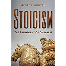 Stoicism: The Philosophy Of Calmness