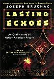 Lasting Echoes, Joseph Bruchac, 0380731843