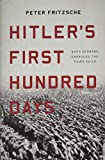 Hitler's First Hundred Days: When Germans Embraced