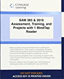 LMS Integrated SAM 365 & 2016 Assessments Trainings and Projects with 1 MindTap Reader (6 months) Printed Access Card