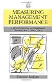 Measuring Management Performance, Terrence Jackson, 0749402482