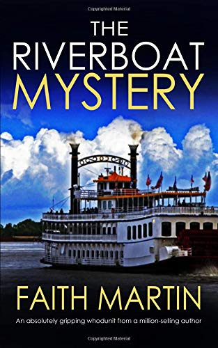 Pdf Thriller THE RIVERBOAT MYSTERY an absolutely gripping whodunit from a million-selling author