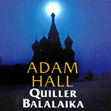 Quiller Balalaika: Quiller, Book 19 Audiobook by Adam Hall Narrated by Antony Ferguson
