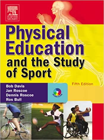 Physical Education and the Study of Sport  Text with CD-ROM 5th Edition 60a192e089