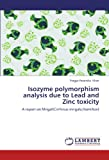 Isozyme Polymorphism Analysis Due to Lead and Zinc Toxicity, Pragya Paramita Khan, 3659174874