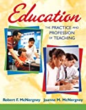 Education: The Practice and Profession of Teaching
