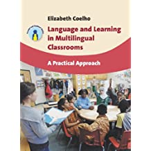 Language and Learning in Multilingual Classrooms: A Practical Approach (Parents' and Teachers' Guides)