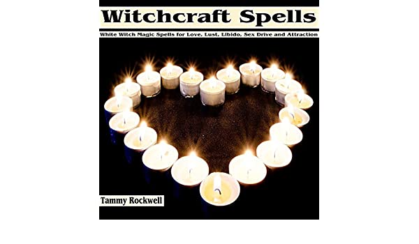 Amazon com: Witchcraft Spells: White Witch Magic Spells for