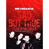 Metallica - Sad But True / Live in Baltimore