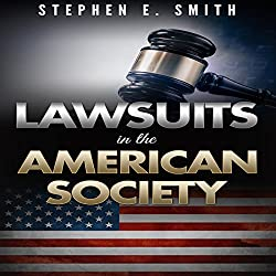 Lawsuits in the American Society
