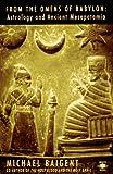 From the Omens of Babylon: Astrology and Ancient Mesopotamia (Arkana)