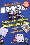 Secrets of Professional Tournament Poker, Volume 3, Jonathan Little, 1904468950