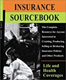 img - for Silver Lake Insurance Sourcebook: Life/Health: A Comprehensive Training Resource for Insurance Professionals book / textbook / text book