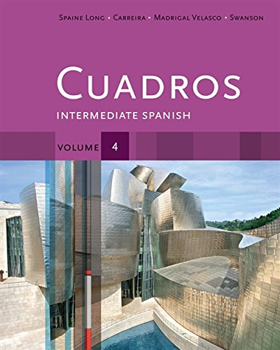 Cuadros Student Text, Volume 4 of 4: Intermediate Spanish (World Languages)
